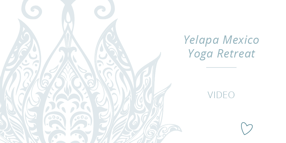 Yelapa Yoga Retreat with Carla Wainwright ~ Video