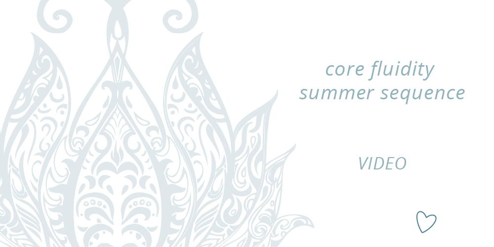 Core Fluidity Summer Sequence ~ Video