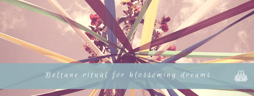 Beltane Ritual for Blossoming Dreams