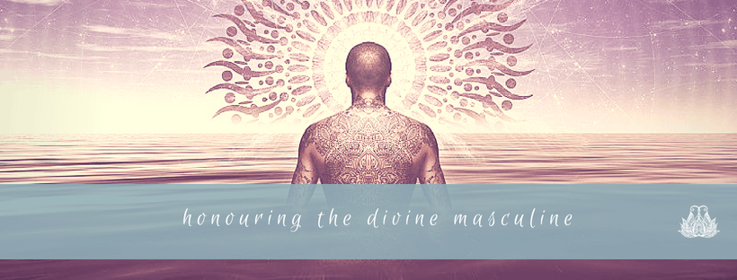 Honouring the Divine Masculine for Father's Day