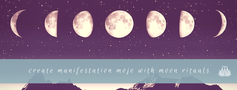 Create Manifestation Mojo With Moon Rituals