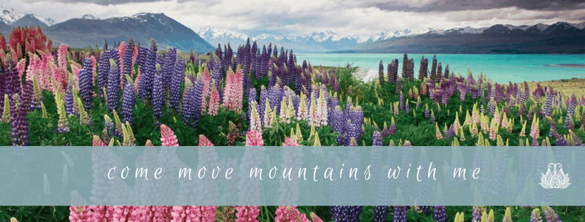 Come Move Mountains With Me : Empowering Feminine