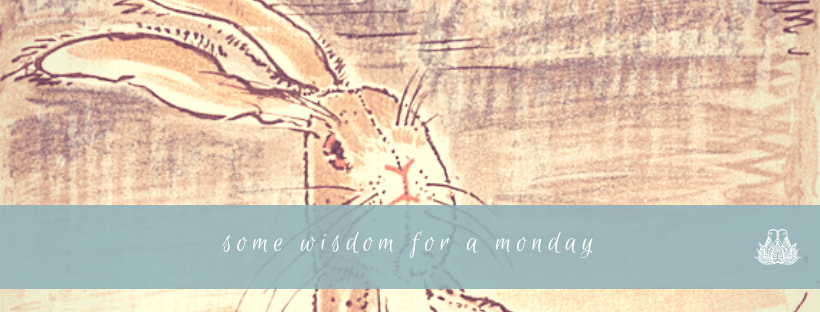 Some Wisdom From the Rabbit and Skin Horse