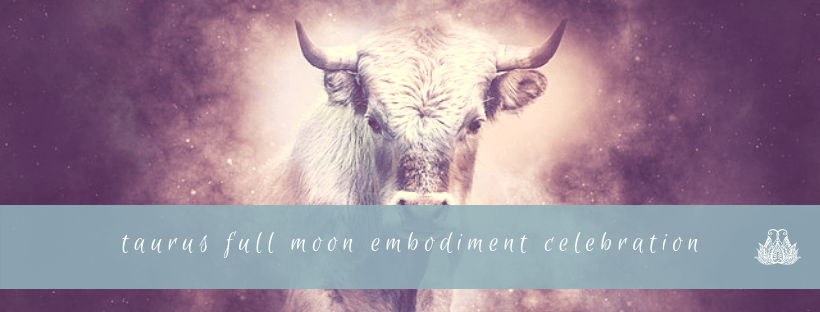 Full Moon in Taurus: Embody Your Sensuality